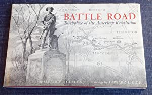 Battle Road: Birthplace of the American Revolution: Cullen, Maurice R.