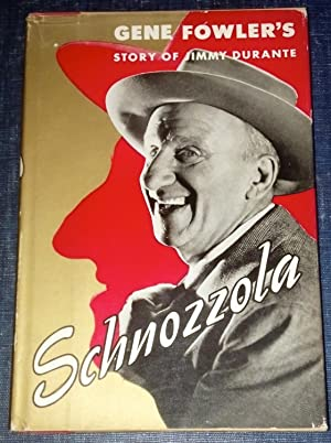 Schnozzola; Story of Jimmy Durante: Gene Fowler