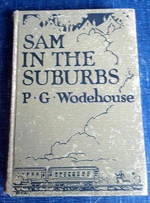Sam in the Suburbs: P. G. Wodehouse