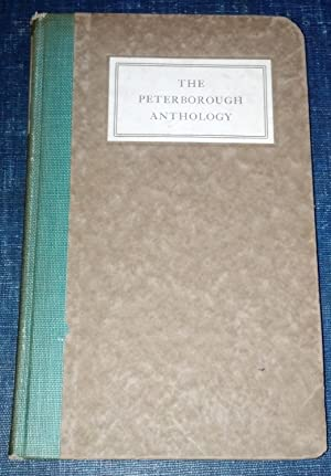 Peterborough Anthology; Being a Selection from the Work of the Poets Who Have Been members of the ...