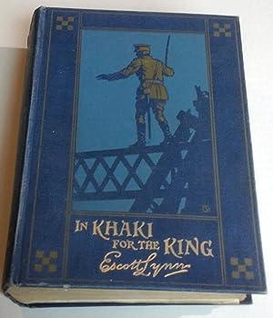 In Khaki for the King: Escott Lynn