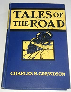 Tales of the Road: Charles N. Crewdson