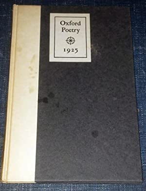 Oxford Poetry 1925: Edited by Patrick Monkhouse and Charles Plumb