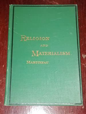 Religion and Materialism: Martineau, James