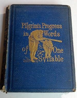 Pilgrim's Progress in Words of One Syllable: John Bunyan, Mrs Edward Ashley Walker