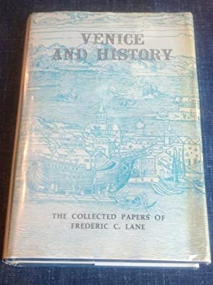 Venice and History: Frederic C. Lane
