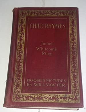 Child Rhymes: James Whitcomb Riley