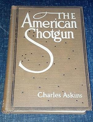 American Shotgun: Charles Askins