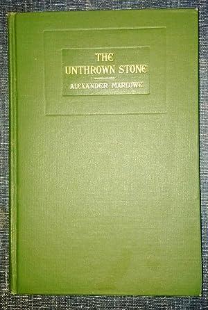 Unthrown Stone: Alexander Marlowe