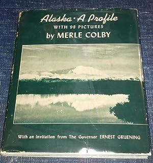 Alaska: A Profile: Merle Colby