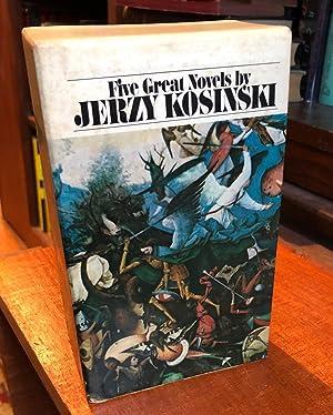 Five Great Novels by Jerzy Kosinski; Being: Jerzy Kosinski