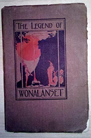 Legend of Wonalanset: A Tale of the White Hills: Glidden, Charles