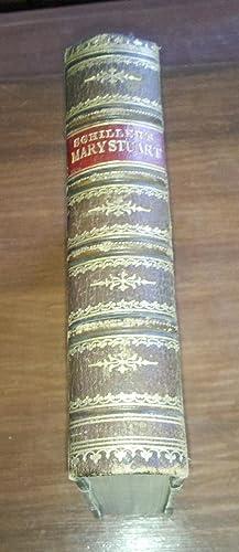 Mary Stuart. A Tragedy: Friedrich Schiller
