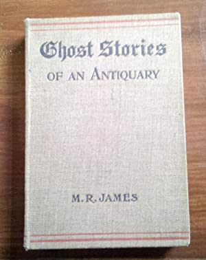 Ghost Stories of an Antiquary: M.R. James