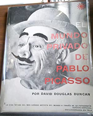 El Mundo Privado de Pablo Picasso: David Douglas Duncan