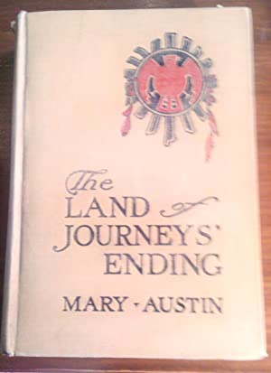 Land of Journeys' End: Mary Austin