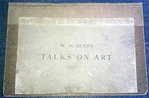 W. M. Hunt's Talks on Art: W. M. Hunt
