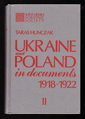 Ukraine and Poland in Documents, 1918-1922, Part: Taras Hunczak