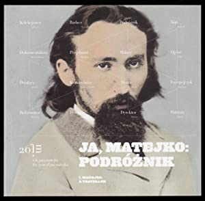 Wszystkie podroze Jana Matejki: Przewodnik / The: Wojciech Nowicki