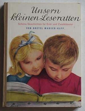 Unsern kleinen Leseratten: Manser-Kupp, Gretel