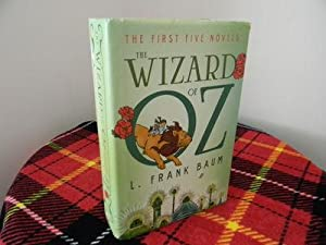 The Wizard of Oz The First Five: L. Frank Baum