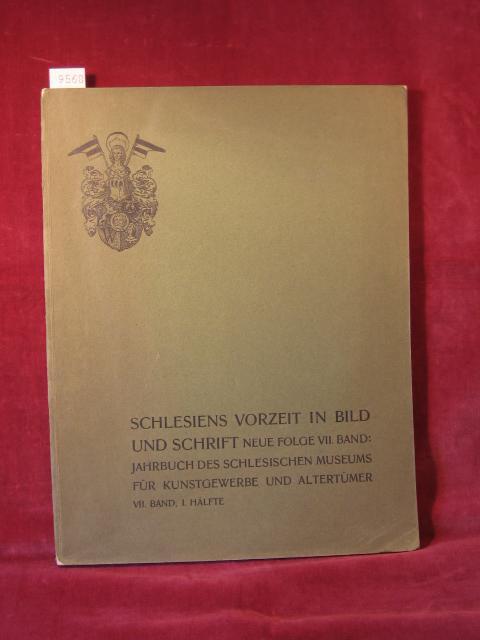 Schlesiens Vorzeit in Bild und Schrift. Neue: Seger / Masner