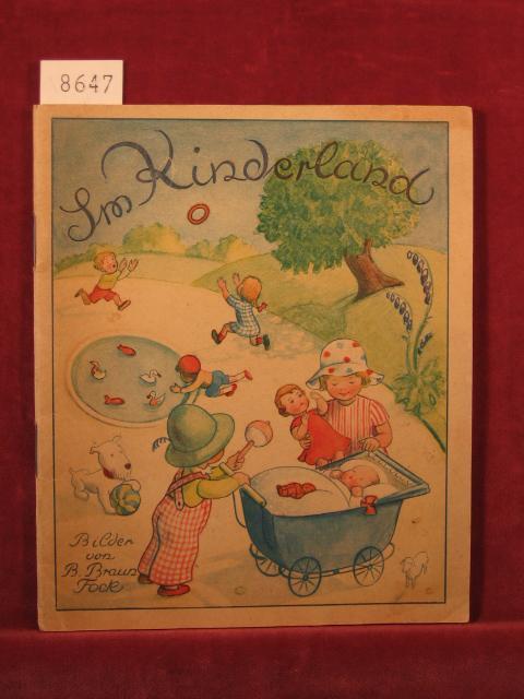 Im Kinderland.: Braun-Fock, Beatrice: