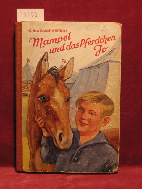 Mampel und das Pferdchen Jo.: Saint-George, Karl-Heinz von: