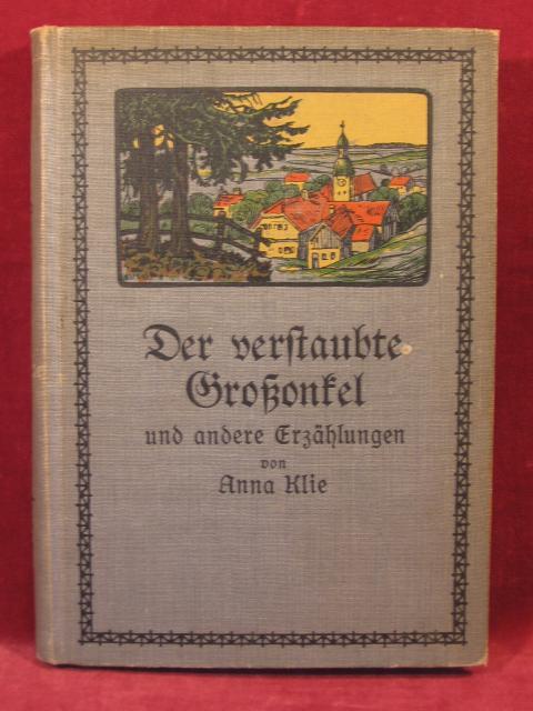 Der verstaubte Großonkel und andere Erzählungen von: Klie, Anna: