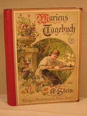 """Mariens Tagebuch. Dritter Teil der """"52 Sonntage"""". Von A. Stein (Marg. Wulff). Neu ..."""