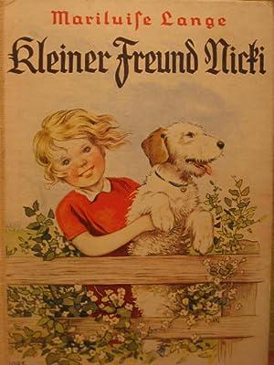 Kleiner Freund Nicki. Eine Hundegeschichte.: Lange, Mariluise: