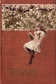 Goldenes Mädchenbuch. Auswahl bester Erzählungen von J. Gotthelf, M. v. Nathusius, W. O. ...