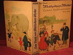 Das Buch von Mätzchen Mohr und Onkel Hahnemann. Neue Folge.: Baumgarten, Fritz (Illustrator):