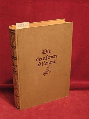 Die deutschen Stämme. Stammesgeschichte als Namensgeschichte und Reichsgeschichte.: Obermüller...