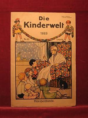 Die Kinderwelt. Jahrgang 1928, Heft Nr. 23.