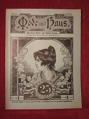 Mode und Haus. Illustriertes Moden- und Familien- Journal. 25. Jahrgang, Nr. 18.