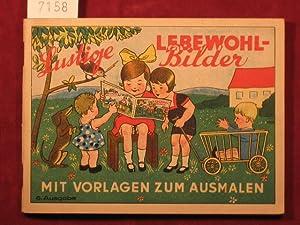 Lustige Lebewohl-Bilder mit Vorlagen zum Ausmalen. 6. Ausgabe.