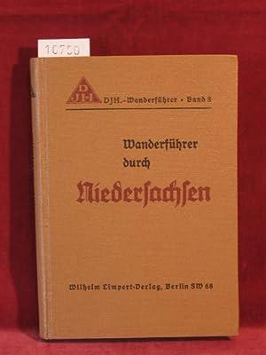 DJH.-Wanderführer Band 8: Wanderführer durch Niedersachsen. (Innentitel): Von ...