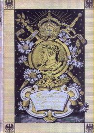 Kaiser Wilhelm der Siegreiche. Sein Leben und seine Thaten für das Volk und die Jugend ...