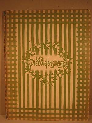 Die Wiesenzwerge. Bilder und Text von Ernst Kreidolf.: Kreidolf, Ernst: