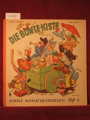 Die bunte Kiste. Scholz Monatsbilderbuch. 6. Jahrgang, Heft 5, Februar 1952.: Börsch, Lili (...