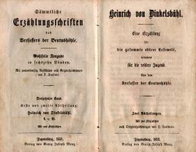 Heinrich von Dinkelsbühl. Eine Erzählung für die gesammte edlere Lesewelt, besonders...