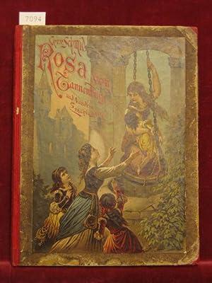 Rosa von Tannenburg und vier andere Erzählungen für die liebe Jugend.: Schmid, Christof ...