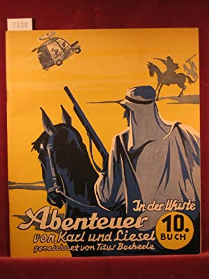Abenteuer von Karl und Liesel. 10. Buch: In der Wüste.: Becherle, Titus: