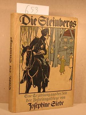 Die Steinbergs. Eine Erzählung aus der Zeit der Befreiungskriege.: Siebe, Josephine: