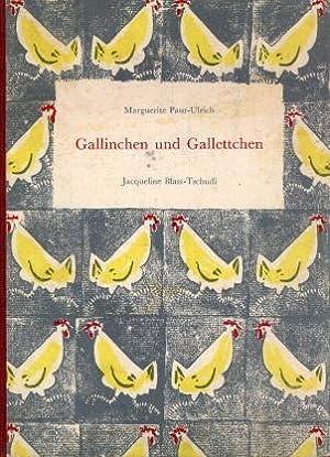 Gallinchen und Gallettchen.: Paur - Ulrich, Marguerite: