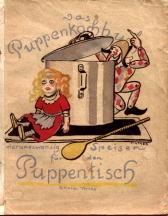Das Puppenkochbuch. Vierundzwanzig Speisen für den Puppentisch: Tintner, Erwin: