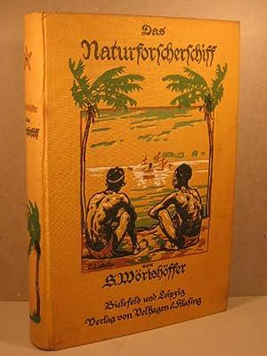 Das Naturforscherschiff.: Wörishöffer, S.: