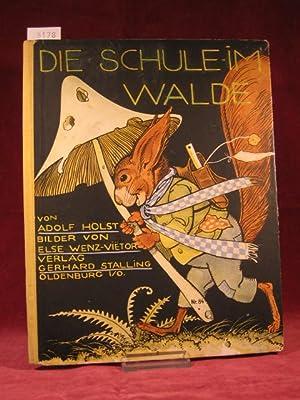 Die Schule im Walde.: Holst, Adolf: