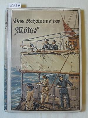 """Das """"Geheimnis der Möwe"""". Eine Erzählung von den Heldenfahrten und Abenteuern ..."""